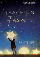 Reaching Forever - Poiema Poetry 30 (Hardback)