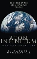 Aeon Infinitum: Volume 1: Run for Your Life (Paperback)