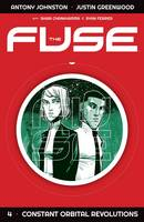 The Fuse Volume 4: Constant Orbital Revolutions (Paperback)