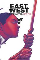 East of West: The Apocalypse Year Two (Hardback)