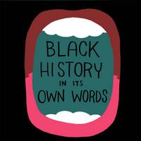 Black History in Its Own Words (Hardback)