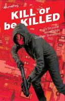 Kill or Be Killed Volume 2 (Paperback)