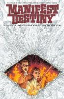 Manifest Destiny Volume 5: Mnemophobia & Chronophobia (Paperback)