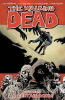 The Walking Dead Volume 28: A Certain Doom (Paperback)