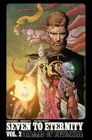 Seven to Eternity Volume 2 (Paperback)