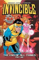 Invincible Volume 24: The End of All Things, Part 1 (Paperback)