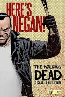 The Walking Dead: Here's Negan (Hardback)