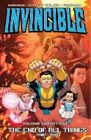 Invincible Volume 25: The End of All Things Part 2 (Paperback)