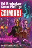Criminal Deluxe Edition Volume 1 (Hardback)