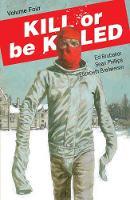 Kill or Be Killed Volume 4 (Paperback)