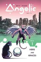 Angelic Volume 1: Heirs & Graces (Paperback)