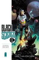 Black Science Volume 8: Later Than You Think (Paperback)