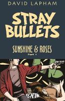 Stray Bullets: Sunshine & Roses Volume 1 (Paperback)