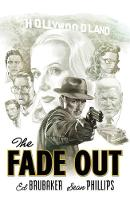The Fade Out: The Complete Collection (Paperback)