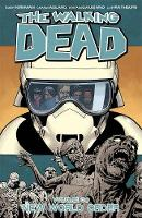 The Walking Dead Volume 30: New World Order (Paperback)