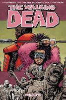 The Walking Dead Volume 31 (Paperback)