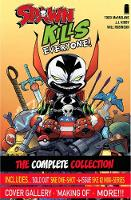 Spawn Kills Everyone: The Complete Collection Volume 1 (Paperback)