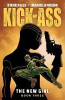 Kick-Ass: The New Girl Volume 3 (Paperback)