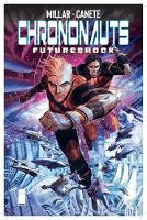 Chrononauts Volume 2: Futureshock (Paperback)