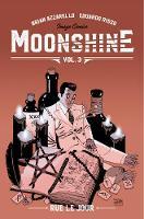 Moonshine Volume 3: Rue Le Jour (Paperback)