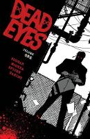 Dead Eyes Volume 1 (Paperback)