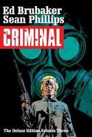 Criminal Deluxe Edition, Volume 3 (Hardback)