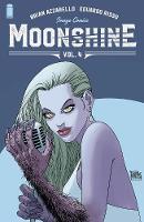 Moonshine, Volume 4: The Angel's Share (Paperback)