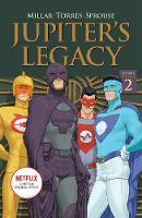 Jupiter's Legacy, Volume 2 (NETFLIX Edition) (Paperback)