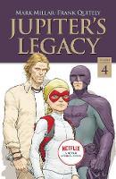 Jupiter's Legacy, Volume 4 (NETFLIX Edition) (Paperback)