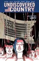 Undiscovered Country, Volume 2: Unity (Paperback)