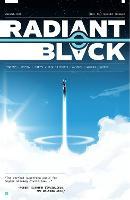 Radiant Black, Volume 1 (Paperback)