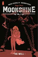 Moonshine, Volume 5: The Well (Paperback)