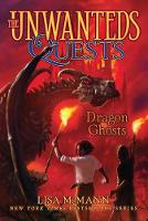 Dragon Ghosts - The Unwanteds Quests 3 (Paperback)