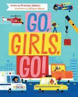 Go, Girls, Go! (Hardback)