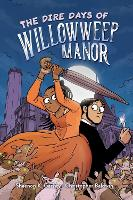 The Dire Days of Willowweep Manor (Paperback)