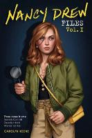 Nancy Drew Files Vol. I: Secrets Can Kill; Deadly Intent; Murder on Ice - Nancy Drew Files (Paperback)