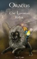 Oracus: The Lavorian Rider - Oracus 1 (Paperback)