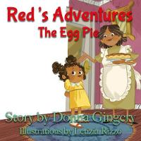 Red's Adventures: The Egg Pie (Paperback)