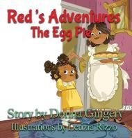 Red's Adventures: The Egg Pie (Hardback)