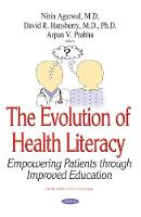Evolution of Health Literacy: A Novel Modality for Assessing Patient Education (Paperback)