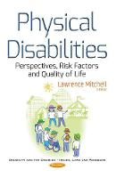 Physical Disabilities: Perspectives, Risk Factors & Quality of Life (Paperback)