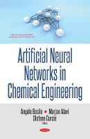 Artificial Neural Networks in Chemical Engineering (Hardback)