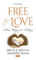 Free to Love: Schema Therapy for Christians (Hardback)