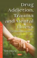 Trauma, Mental Illness and Intellectual Disability: Humanistic and Empathic Interpretation and Intervention (Paperback)