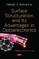 Surface Structuration and Its Advantages in Optoelectronics (Paperback)