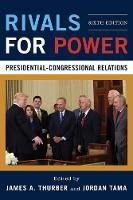 Rivals for Power: Presidential-Congressional Relations (Hardback)