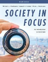 Society in Focus: An Introduction to Sociology (Paperback)