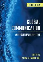 Global Communication: A Multicultural Perspective (Paperback)
