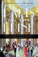 Paris on the Brink: The 1930s Paris of Jean Renoir, Salvador Dali, Simone de Beauvoir, Andre Gide, Sylvia Beach, Leon Blum, and Their Friends (Paperback)