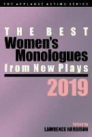 The Best Women's Monologues from New Plays, 2019 - Applause Acting Series (Paperback)